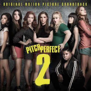 Pitch Perfect 2 Song - Pitch Perfect 2 Music - Pitch Perfect 2 Soundtrack - Pitch Perfect 2 Score