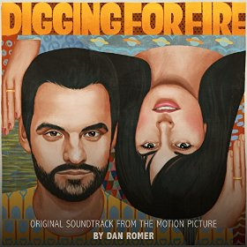 Digging for Fire Song - Digging for Fire Music - Digging for Fire Soundtrack - Digging for Fire Score