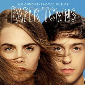 Paper Towns Song - Paper Towns Music - Paper Towns Soundtrack - Paper Towns Score